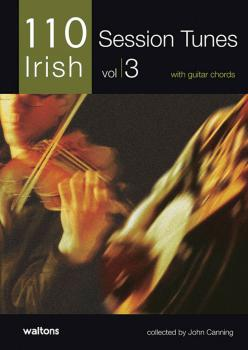 110 Ireland's Best Session Tunes - Volume 3 (with Guitar Chords) (HL-00634232)