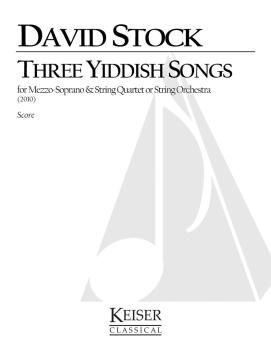 3 Yiddish Songs for Mezzo Soprano and String Quartet (HL-00042382)