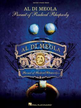 Al Di Meola - Pursuit of Radical Rhapsody: Original Charts for Guitar, (HL-00672574)