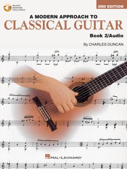 A Modern Approach to Classical Guitar - 2nd Edition: Book 2 - Book/CD  (HL-00695115)
