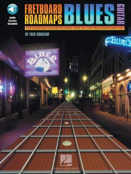 Fretboard Roadmaps - Blues Guitar: The Essential Guitar Patterns That  (HL-00695350)