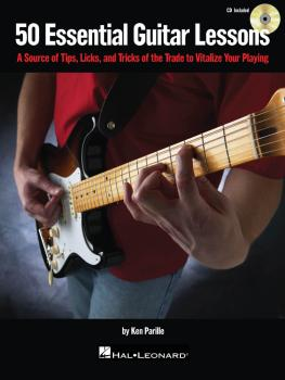 50 Essential Guitar Lessons: A Source of Tips, Licks, and Tricks of th (HL-00696030)