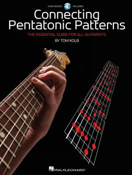 Connecting Pentatonic Patterns: The Essential Guide for All Guitarists (HL-00696445)