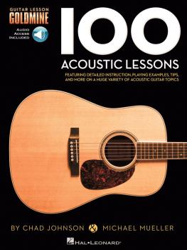 100 Acoustic Lessons: Guitar Lesson Goldmine Series (HL-00696456)