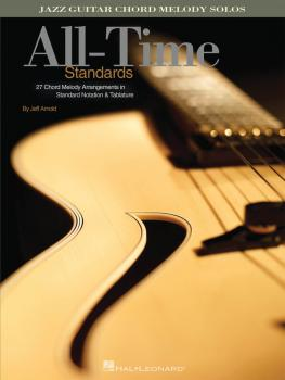 All-Time Standards: Jazz Guitar Chord Melody Solos (HL-00699757)