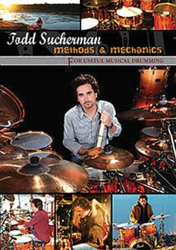 Todd Sucherman - Methods & Mechanics for Useful Drumming (HL-00701000)