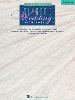 Singer's Wedding Anthology - Revised Edition (Low Voice - 59 Songs) (HL-00740008)