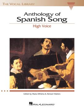 Anthology of Spanish Song: The Vocal Library High Voice (HL-00740147)