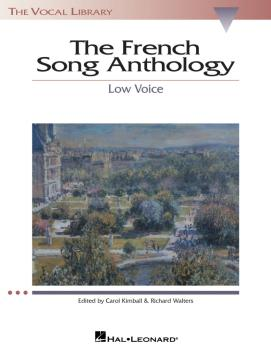 The French Song Anthology: The Vocal Library Low Voice (HL-00740163)