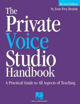The Private Voice Studio Handbook - Revised Edition: A Practical Guide (HL-00740185)