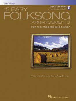 15 Easy Folksong Arrangements: Low Voice Introduction by Joan Frey Boy (HL-00740269)