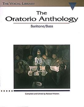 The Oratorio Anthology: The Vocal Library Baritone/Bass (HL-00747061)