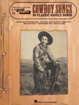 Cowboy Songs: E-Z Play Today Volume 85 (HL-00100221)