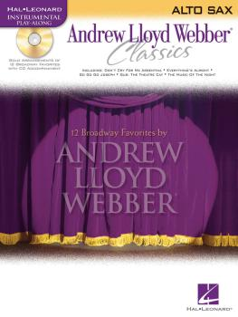 Andrew Lloyd Webber Classics - Alto Sax: Alto Sax Play-Along Book/CD P (HL-00841827)