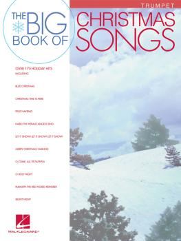 Big Book of Christmas Songs for Trumpet (HL-00842146)