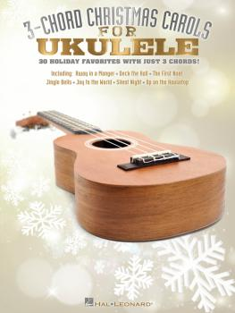 3-Chord Christmas Carols for Ukulele (HL-00101852)