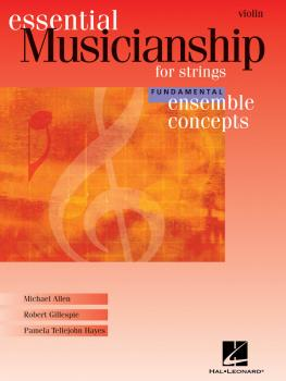 Essential Musicianship for Strings - Ensemble Concepts: Fundamental Le (HL-00960187)