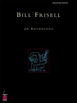 Bill Frisell: An Anthology (HL-02500341)