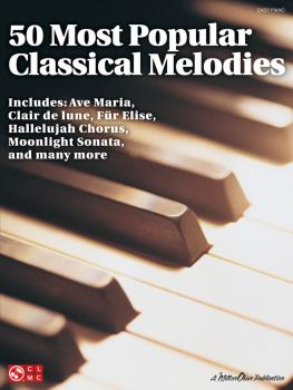 50 Most Popular Classical Melodies (HL-02501401)