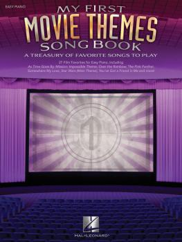 My First Movie Themes Song Book: A Treasury of Favorite Songs to Play (HL-00102856)