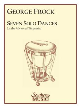 Seven Solo Dances for the Advanced Timpanist (HL-03770400)