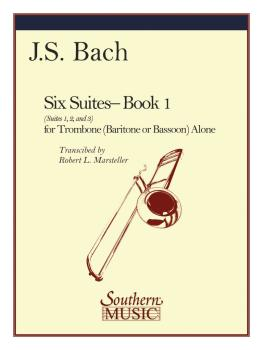Six Suites, Book 1 (Suites 1-3) (Trombone) (HL-03770615)