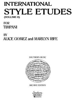 International Style Etudes, Vol. 2: Percussion Music/Timpani Method/st (HL-03770681)