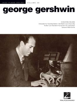 George Gershwin: Jazz Piano Solos Series Volume 26 (HL-00103353)