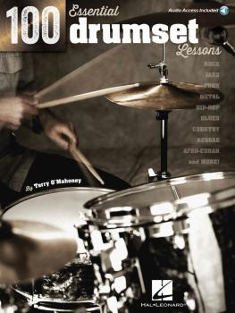 100 Essential Drumset Lessons: Rock · Jazz · Funk · Metal · Hip-Hop¦·  (HL-00103628)