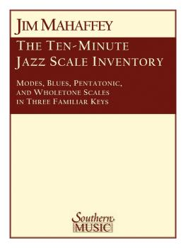 10-Minute Jazz Scale Inventory: Modes, Blues, Pentatonic and Wholetone (HL-03772062)