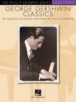 George Gershwin Classics: The Phillip Keveren Series (HL-00110374)