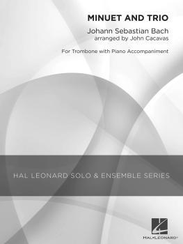 Minuet and Trio (Grade 2.5 Trombone Solo) (HL-04002838)