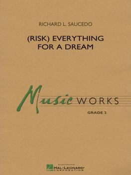(Risk) Everything for a Dream (HL-04004314)