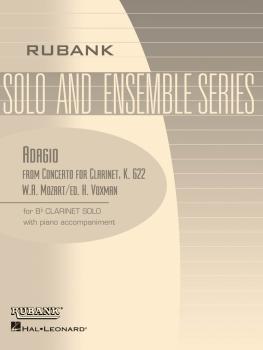 Adagio (from Concerto, K. 622): Bb Clarinet Solo with Piano - Grade 3. (HL-04476744)
