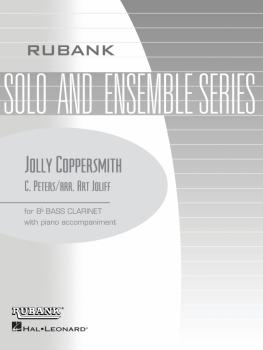 Jolly Coppersmith: Bb Bass Clarinet Solo with Piano - Grade 1 (HL-04476782)