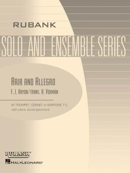 Aria and Allegro: Bb Trumpet/Cornet Solo with Piano - Grade 3.5 (HL-04477582)