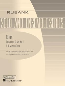 Ruby (Trombone Gems No. 1): Trombone Baritone B.C. Solo with Piano - G (HL-04479252)