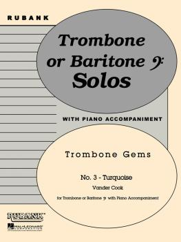 Turquoise (Trombone Gems No. 3): Trombone Baritone B.C. Solo with Pian (HL-04479254)