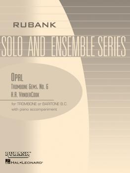 Opal (Trombone Gems No. 6): Trombone Baritone B.C. Solo with Piano - G (HL-04479257)