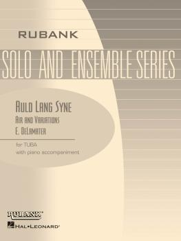 Auld Lang Syne - Air and Variations: Tuba Solo in C B.C. with Piano -  (HL-04479310)