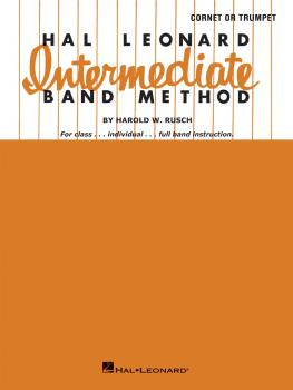 Hal Leonard Intermediate Band Method: B-flat Cornet or Trumpet (HL-06406900)