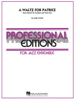A Waltz for Patrice: Duet Feature for Trumpet and Tenor Sax (HL-07012071)