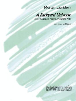 Morten Lauridsen - A Backyard Universe (Tenor and Piano) (HL-00119269)
