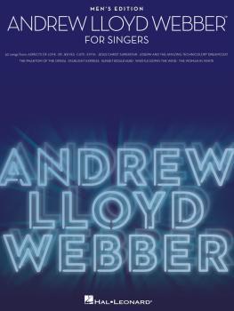 Andrew Lloyd Webber for Singers: 30 Songs - Men's Edition (HL-00001185)