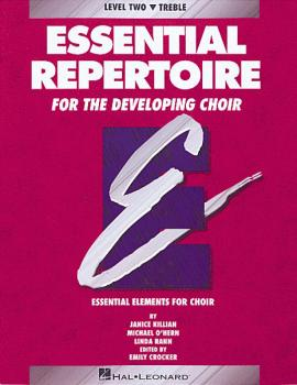 Essential Repertoire for the Developing Choir (HL-08740095)