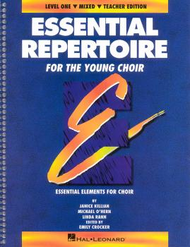 Essential Repertoire for the Young Choir: Level 1 Mixed, Teacher (HL-08740108)