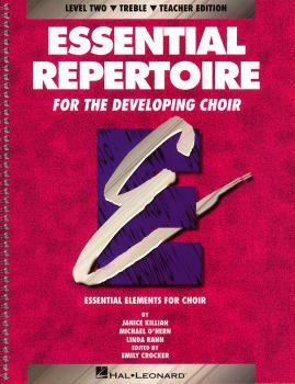 Essential Repertoire for the Developing Choir: Level 2 Treble, Teacher (HL-08740112)