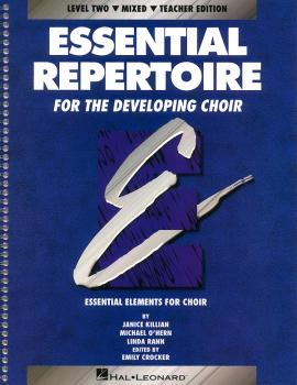 Essential Repertoire for the Developing Choir: Level 2 Mixed, Teacher (HL-08740113)