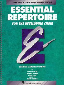Essential Repertoire for the Developing Choir: Level 2 Tenor Bass, Tea (HL-08740114)