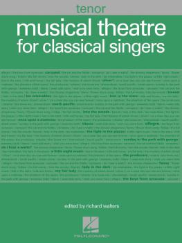 Musical Theatre for Classical Singers (Tenor, 48 Songs) (HL-00001226)